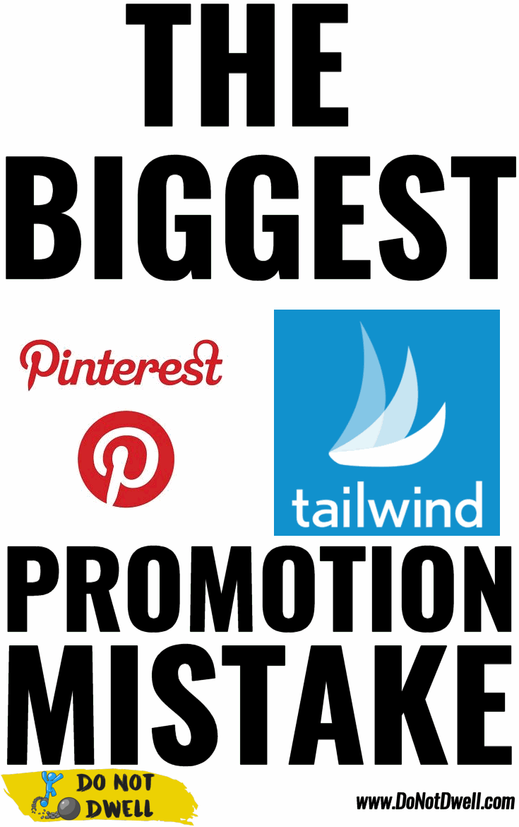 The Biggest Pinterest Tailwind Promotion Mistake