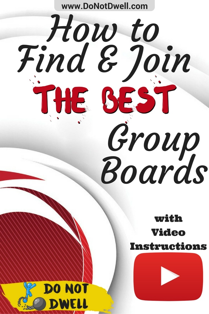 How to Find and Join the Best Group Boards on Pinterest. Video Instructions Included!