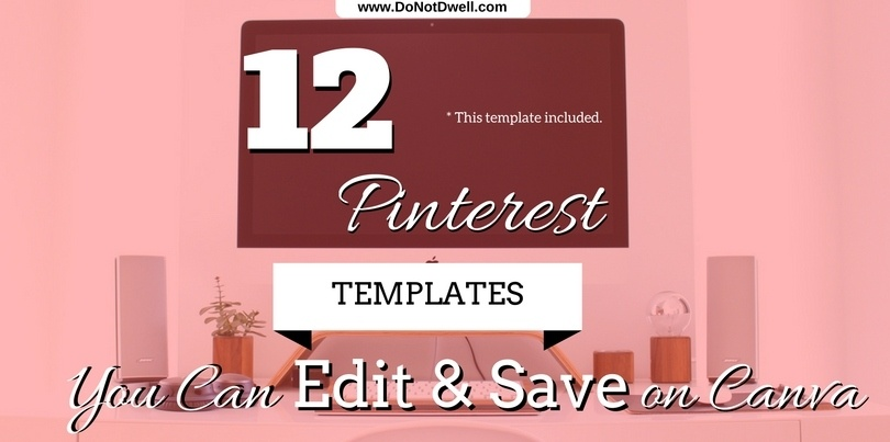 Free Canva.com Pinterest Templates You Can Edit & Save