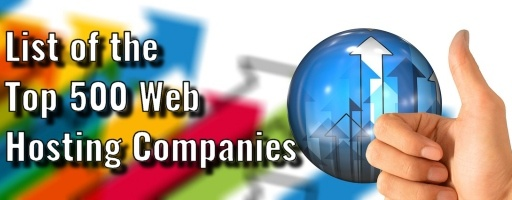 List Of The Top 500 Web Hosting Companies
